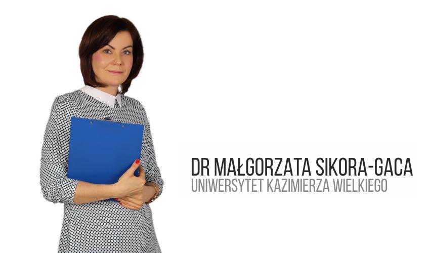 Małgorzata Sikora-Gaca, PhD